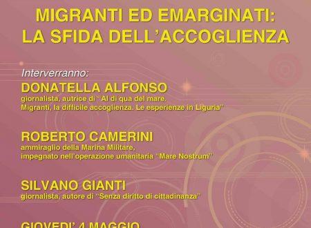 MIGRANTI ED EMARGINATI: LA SFIDA DELL'ACCOGLIENZA – giovedì 4 maggio a La Spezia