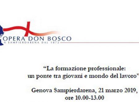 """Al Don Bosco di Genova Sampierdarena: """"La formazione professionale: un ponte tra giovani e mondo del lavoro""""; 21 marzo 2019 ore 10.00-13.00"""