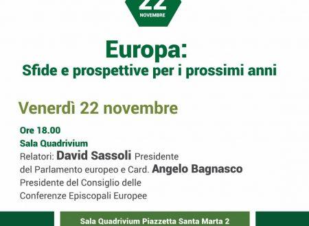 EUROPA: SFIDE E PROSPETTIVE PER I PROSSIMI ANNI – Venerdì 22 novembre h. 18:00